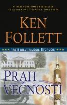 Ken Follett: Prah večnosti