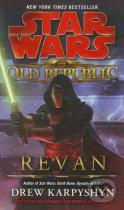 Drew Karpyshyn: Star Wars: The Old Republic - Revan