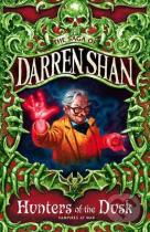 Darren Shan: Hunters of the Dusk