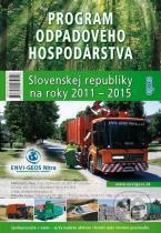 2015: Program odpadového hospodárstva Slovenskej republiky na roky 2011