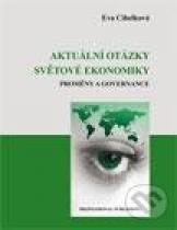 Eva Cihelková: Aktuální otázky světové ekonomiky