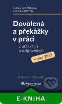 Alena Chládková, Petr Bukovjan: Dovolená a překážky v práci v otázkách a odpovědích v roce 2013
