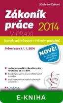 Libuše Neščáková: Zákoník práce 2014 v praxi - komplexní průvodce