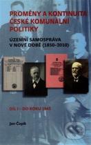Jan Čopík: Proměny a kontinuita české komunální politiky