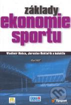 Vladimír Hobza, Jaroslav Rektořík: Základy ekonomie sportu