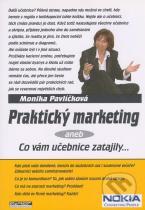 Monika Pavlíčková: Praktický marketing