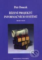 Petr Doucek: Řízení projektů informačních systémů