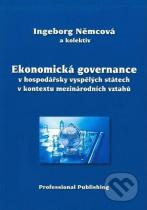 Ingeborg Němcová: Ekonomická governance v hospodářsky vyspělých státech v kontextu mezinárodních vztahů