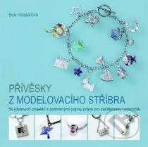 Sue Heaserová: Přívěsky z modelovacího stříbra