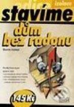 Martin Jiránek: Dům bez radonu