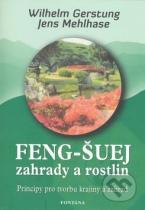 Wilhelm Gerstung, Jens Mehlhase: Feng-Šuej zahrady a rostlin