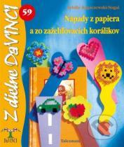 Sybille Rogaczewski-Nogai: Nápady z papiera a zo zažehľovacích korálikov