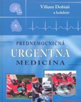 Viliam Dobiáš: Prednemocničná urgentná medicína