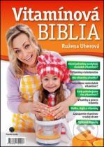 Ružena Uherová: Vítamínová biblia