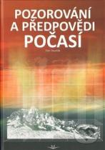 Petr Dvořák: Pozorování a předpovědi počasí