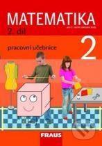 Milan Hejný, Darina Jirotková, Jana Slezáková-Kratochvílová: Matematika 2 (2. díl)