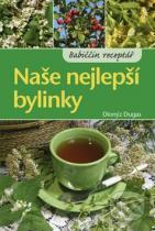 Dionýz Dugas: Naše nejlepší bylinky