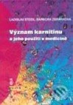 Ladislav Steidl, Barbora Zbránková: Význam karnitinu a jeho použití v medicíně