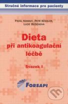 Pavel Kohout, Petr Kessler, Lucie Růžičková: Dieta při antikoagulační léčbě