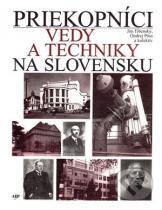 Ján Tibenský, Ondrej Pöss: Priekopníci vedy a techniky na Slovensku