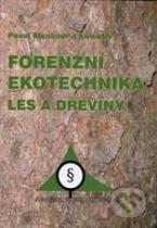 Alexandr Pavel: Forenzní ekotechnika