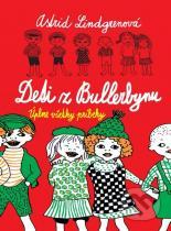 Astrid Lindgrenová: Deti z Bullerbynu