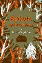 Martin Vopěnka: Spiaca spravodlivosť
