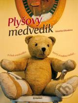 Katarína Lihositová: Plyšový medvedík