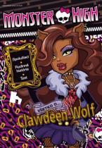 Monster High: Všetko o Clawdeen Wolf