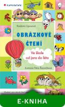 Radana Lipusová: Obrázkové čtení - Ve škole od jara do léta