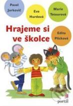 Eva Hurdová: Hrajeme si ve školce