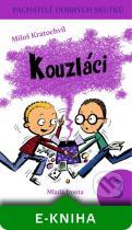 Miloš Kratochvíl: Kouzláci