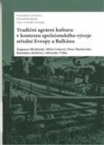 Zygmunt Klodnicki: Tradiční agrární kultura v kontextu společenského vývoje střední Evropy a Balkánu