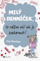 Jim Benton: Milý denníček, to vážne nič nie je zadarmo?!