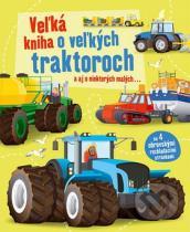 Veľká kniha o veľkých traktoroch