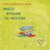 Peter Stamm, Jutta Bauer: Prečo bývame za mestom