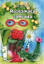 Zuzana Pospíšilová, Cecílie Černochová: Rozesmátá zahrada