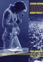 Pavel Černocký: Legenda jménem Elvis Aaron Presley