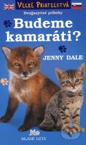 Jenny Dale: Budeme kamaráti?