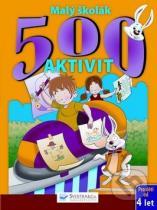 Malý školák: 500 aktivit