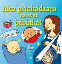 Alastair Smith: Ako prichádzajú na svet bábätká?