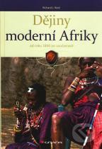 Richard J. Reid: Dějiny moderní Afriky od roku 1800 po současnost