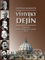 Leopold Moravčík: Výhybky dejín
