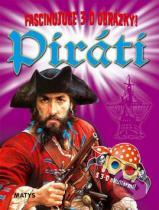 Fascinujúce 3D obrázky!: Piráti