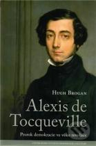 Hugh Brogan: Alexis de Tocqueville