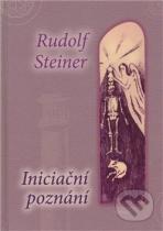 Rudolf Steiner: Iniciační poznání