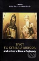 Gorazd: Život Sv. Cyrila a Metoda