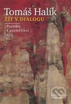 Tomáš Halík: Žít v dialogu