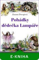 Zuzana Dorogiová: Pohádky dědečka Lampáře