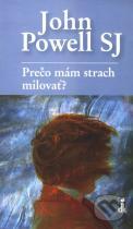 John Powell: Prečo mám strach milovať?